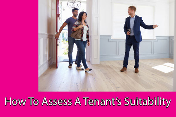 How To Assess A Tenant's Suitability